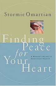 Cover of: Finding peace for your heart | Stormie Omartian