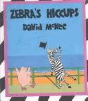 Cover of: Zebra's hiccups