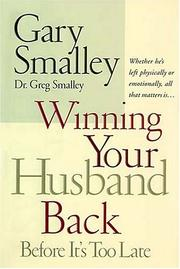Cover of: Winning your husband back : before it's too late