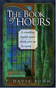 Cover of: The Book of Hours: A Novel