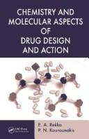 Cover of: Chemistry and Molecular Aspects of Drug Design and Action |