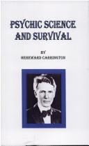Cover of: Psychic science and survival