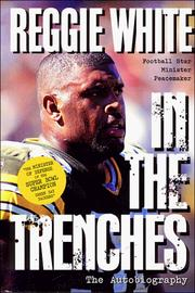 Reggie White in the Trenches by Reggie White, Jim Denney