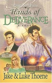 Cover of: Hands of deliverance | Jake Thoene