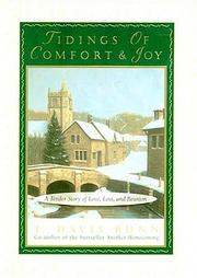 Cover of: Tidings of comfort and joy: A Tender Story of Love, Loss and Reunion