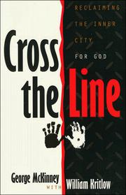 Cover of: Cross the line | George Patterson McKinney