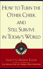 Cover of: How to turn the other cheek and still survive in today's world