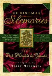 Cover of: Christmas memories | [compiled by] Terry Meeuwsen.
