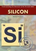 Cover of: Silicon (Understanding the Elements of the Periodic Table) |