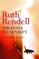Cover of: Piranha to Scurfy: And Other Stories