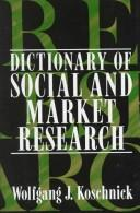 Cover of: Dictionary of social and market research