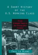 Cover of: A Short History of the U.S. Working Class