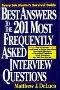 Cover of: Best answers to the 201 most frequently asked interview questions