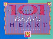 Cover of: One Hundred & One Ways to Your Husband