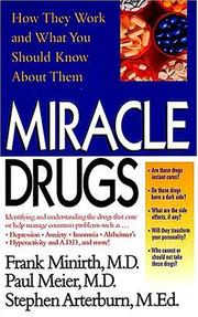 Cover of: Miracle Drugs - How They Work And What You Should Know About Them