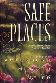Cover of: Safe Places: finding security in the passages of your life