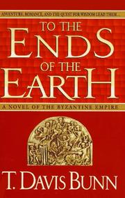 Cover of: To the Ends of the Earth: A Novel of the Byzantine Empire