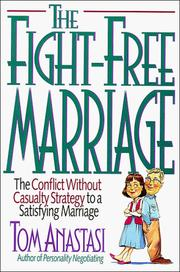 Cover of: The fight-free marriage | Thomas E. Anastasi