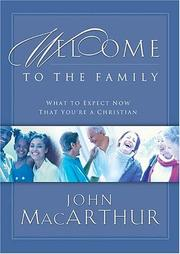 Cover of: Welcome to the Family: What to Expect Now That You're a Christian