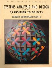 Cover of: Systems analysis and design and the transition to objects