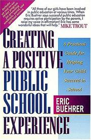 Cover of: Creating a positive public school experience