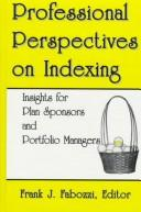 Cover of: Professional perspectives on indexing |