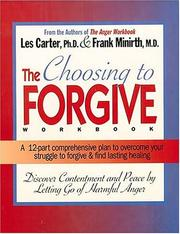 Cover of: The choosing to forgive workbook