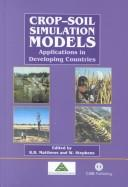 Cover of: Crop-soil simulation models |