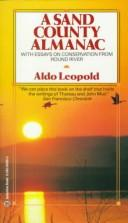 Cover of: A Sand County almanac | Aldo Leopold