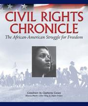 Cover of: Civil rights chronicle | primary consultant, Clayborne Carson ; writers, Mark Bauerlein ... [et al.] ; foreword, Myrlie Evers-Williams, ; introduction, Clayborne Carson.