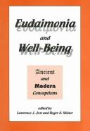 Cover of: Eudaimonia and well-being |