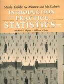 Cover of: INTRODUCTION TO THE PRACTICE OF STATISTICS: STUDY GUIDE
