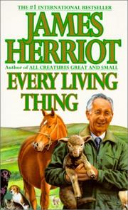 Cover of: Every Living Thing (All Creatures Great & Small | James Herriot