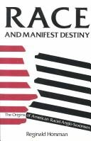 Cover of: Race and manifest destiny