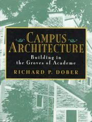 Cover of: Campus architecture | Richard P. Dober