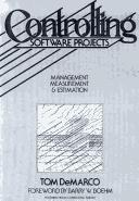 Cover of: Controlling software projects: management, measurement & estimation