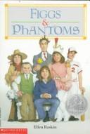 Cover of: Figgs & phantoms
