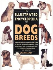 Cover of: The Illustrated Encyclopedia of Dog Breeds