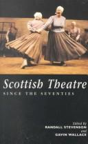 Cover of: Scottish theatre since the seventies |