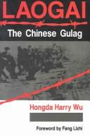 Cover of: Laogai--the Chinese Gulag