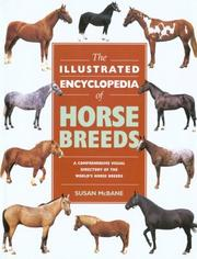 Cover of: The Illustrated Encyclopedia of Horse Breeds (Illustrated Encyclopedias (Booksales Inc))