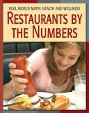 Cover of: Restaurants by the numbers | Cecilia Minden