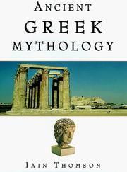 Cover of: Ancient Greek Mythology | Iain Thompson