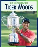 Cover of: Tiger Woods | Lucia Raatma