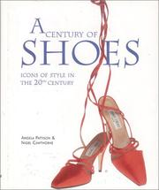 Cover of: A Century of Shoes | Angela Pattison