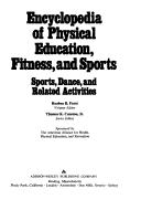 Cover of: Encyclopedia of physical education, fitness, and sports |