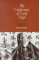 Cover of: The confessions of Lady Nijō | Nakanoin Masatada no Musume