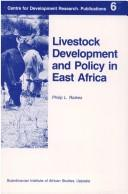 Cover of: Livestock development and policy in East Africa | Philip Lawrence Raikes