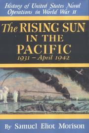 Cover of: The Rising Sun in the Pacific 1931 - April 1942 (History of United States Naval Operations in World War II, 3)