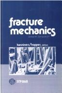 Cover of: Fracture mechanics | National Symposium on Fracture Mechanics (16th 1983 Columbus, Ohio)